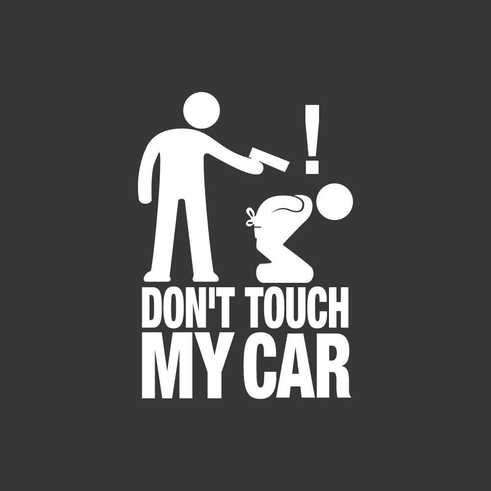 FUN 008 Do not touch my car