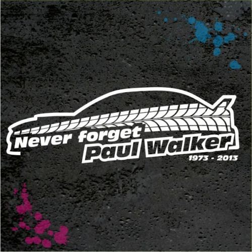 GAL 0022 Paul Walker Reifenspur rip