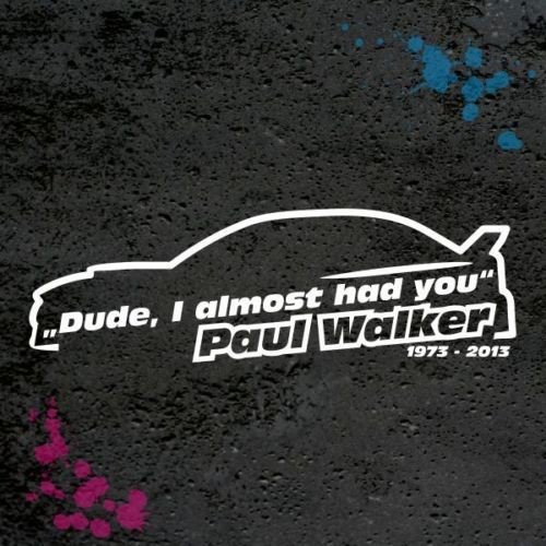 GAL 0020 Paul Walker dude rip